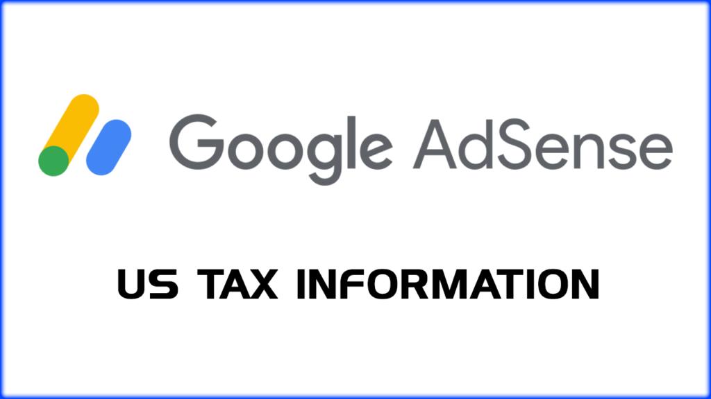 Google Adsense How should I enter my US tax information?