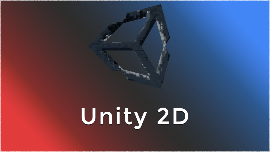How To Make a 2D Game in Unity.