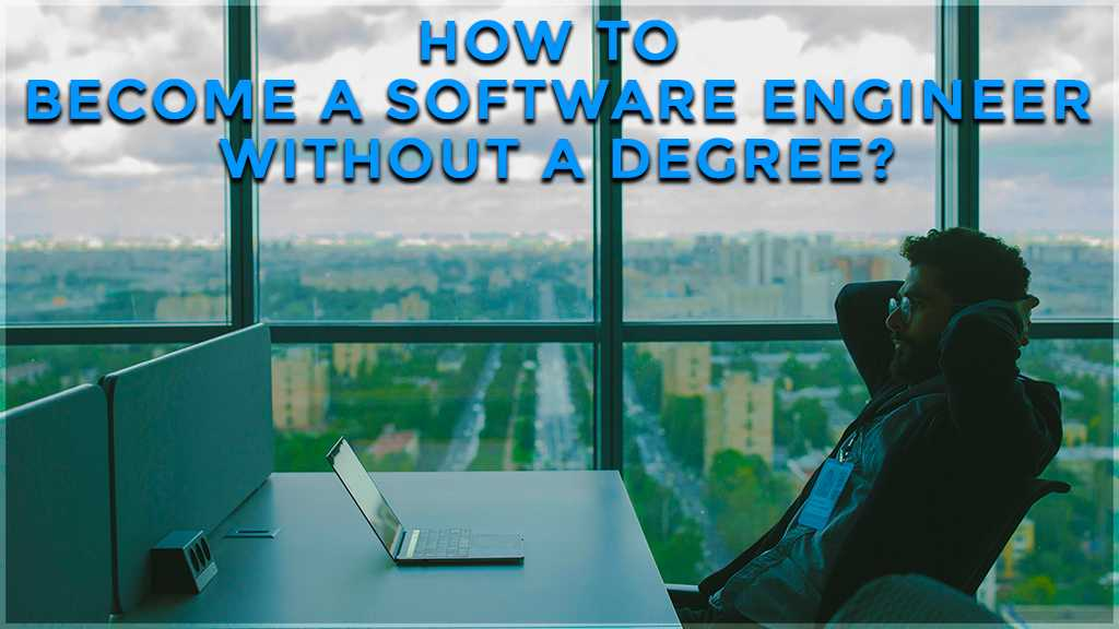 how to become a software engineer without a degree