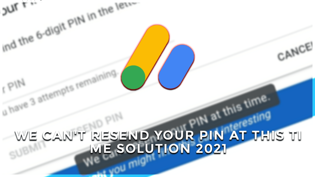 we cant resend your pin at this time