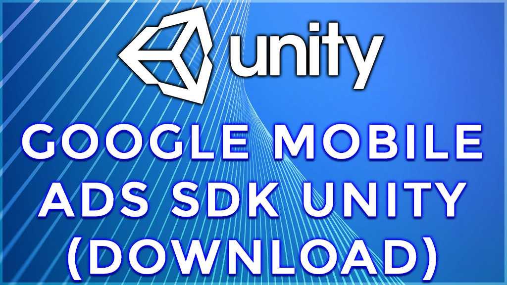 What is Unity 3D SDK? Admob SDK installation