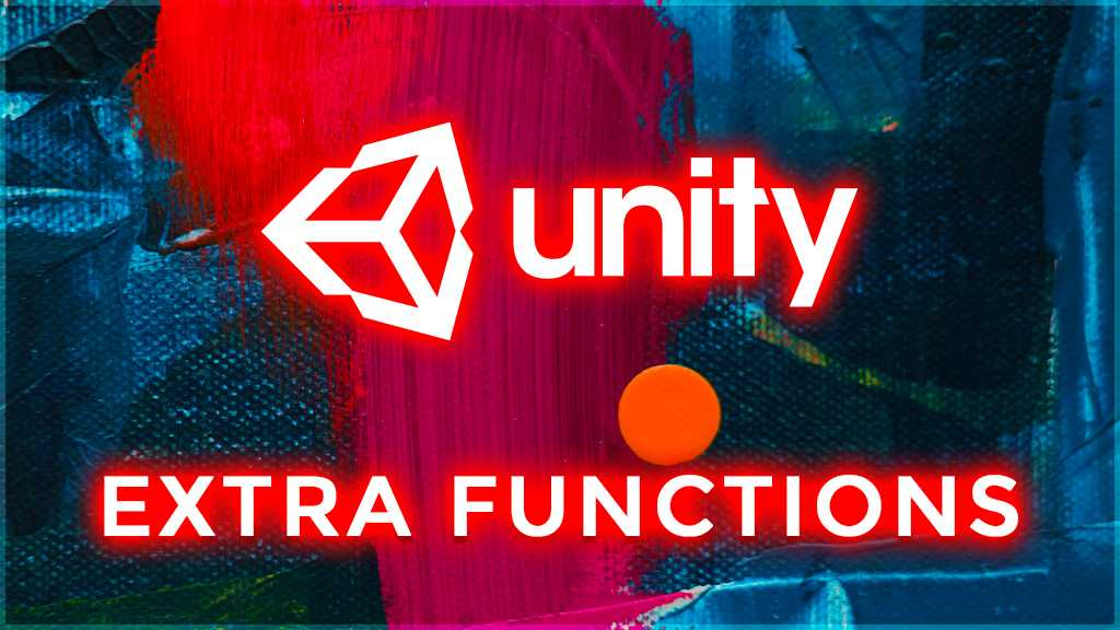 unity 3d extra functions