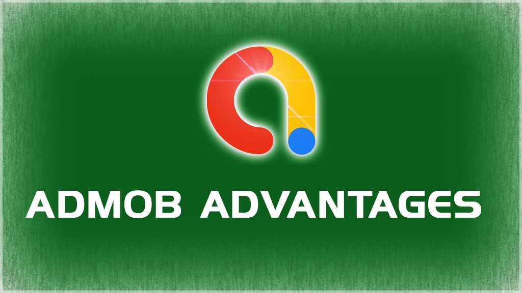 admob advantages
