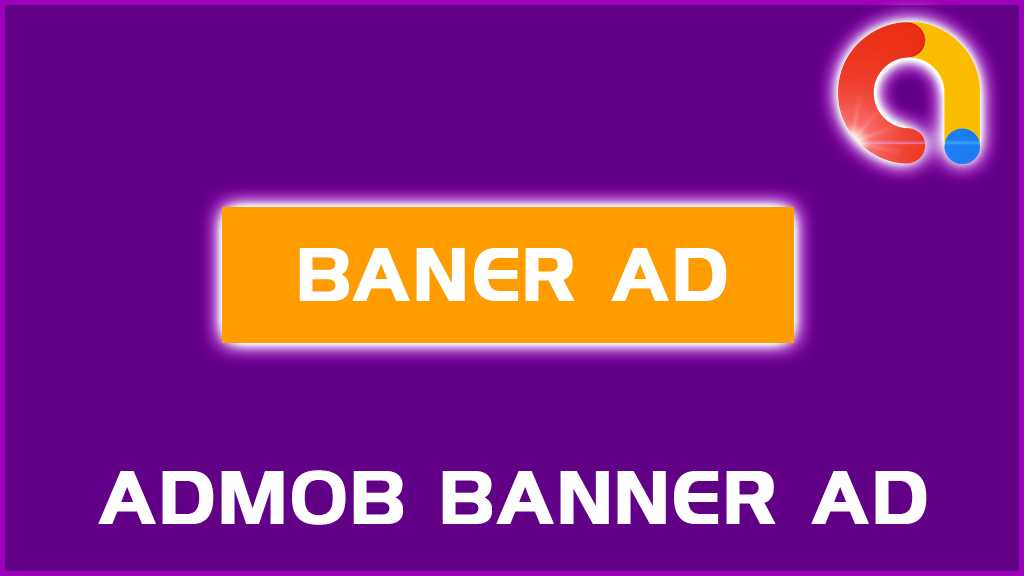 What Is AdMob banner Ad?