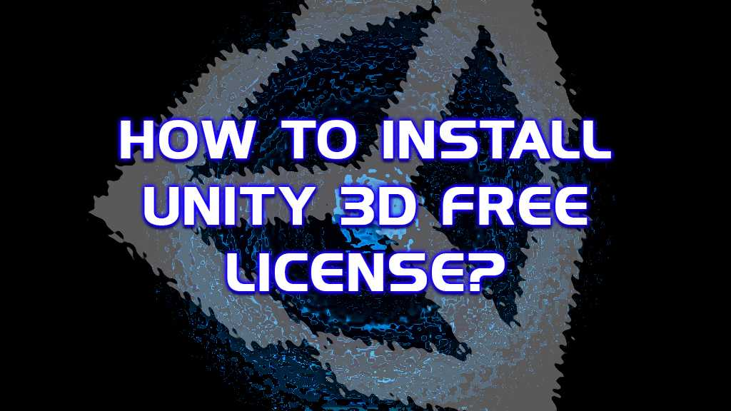 how to install unity 3d license