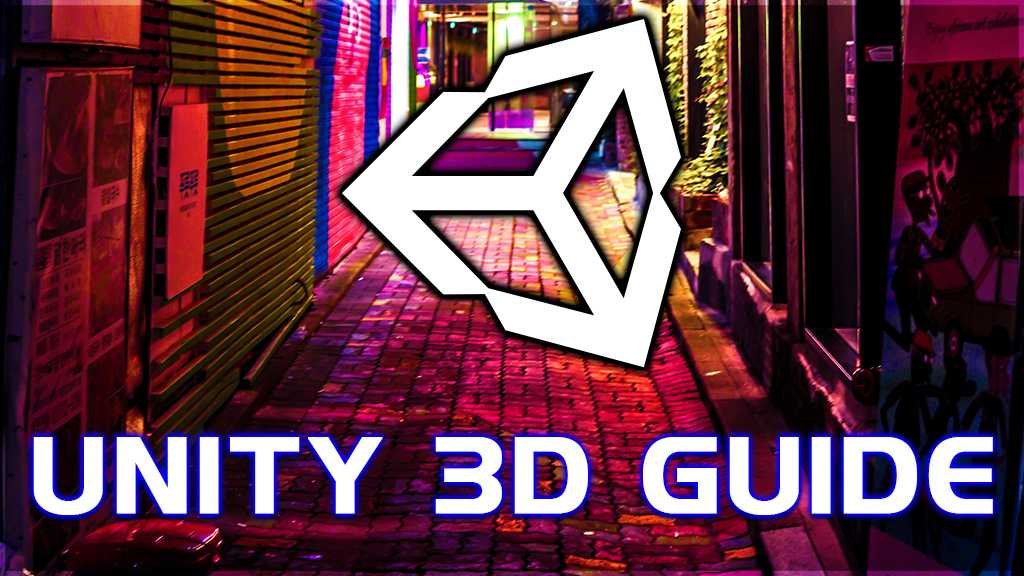 unity 3d guide