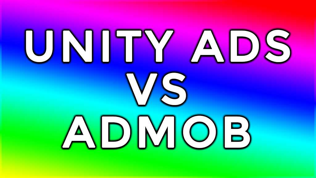 Unity Ads vs AdMob Revenue