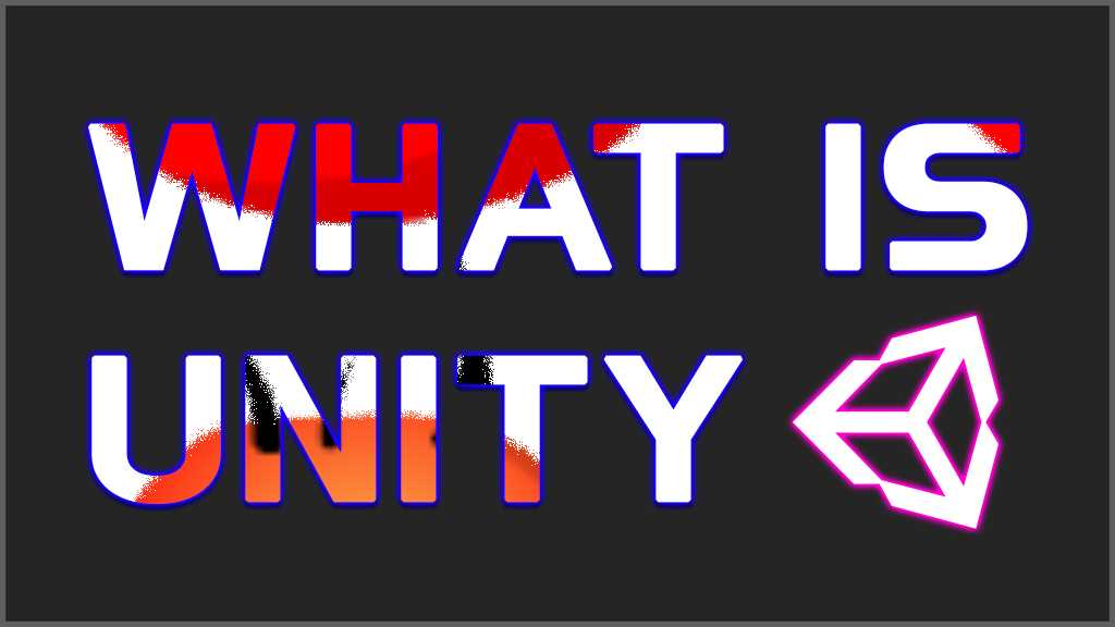 What is Unity 3D? What does Unity do? Unity Guide