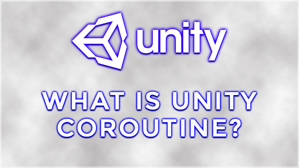 what are unity 3d coroutines? unity c# coroutines.