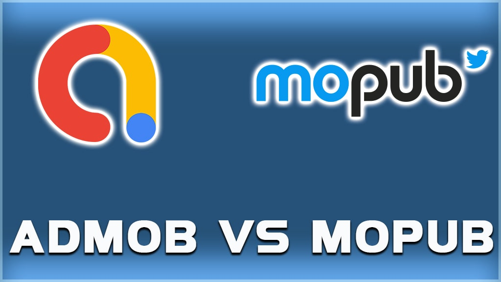 google admob vs mopub which is better? admob or mopub?