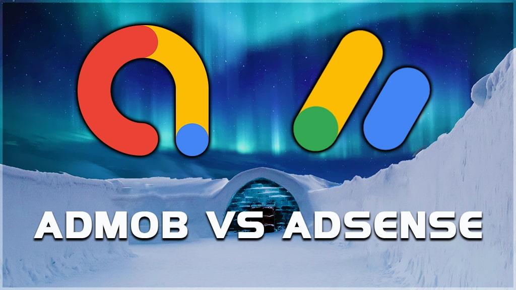 google admob vs google adsense