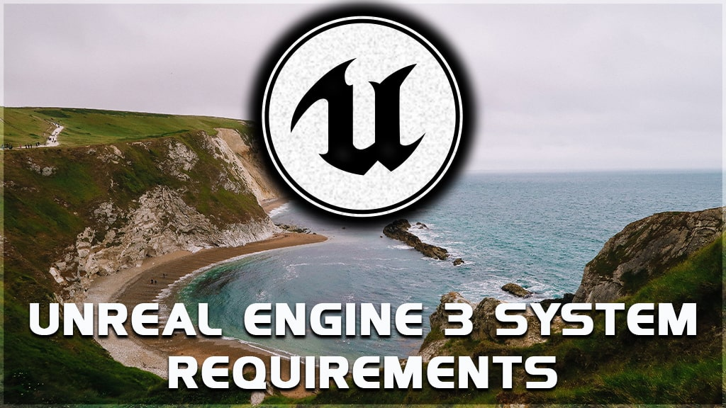 ue 3 system requirements
